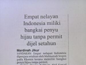 Pemberitaan media massa lokal terkait 4 Nelayan Indonesia yang dipenjara oleh otoritas Pemerintah Kota Kinabalu, Malaysia